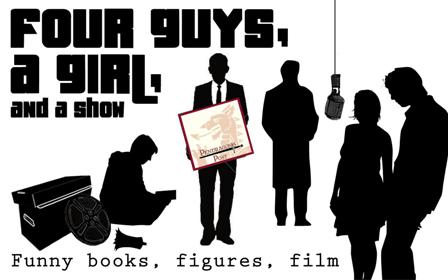 Episode 19 of 4 Guys, A Girl, & A Show We talk with comic artist Jerry Gaylord of Fanboys Vs. Zombies fame. We discuss the appeal of creator owned books. […]