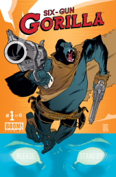 This June, BOOM! Studios launches a bold new mash-up of Western and Sci-Fi with SIX-GUN GORILLA. Because the only thing better than a gorilla in a comic book is a […]