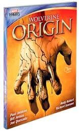 Wolverine: Origin Paul Jenkins, Joe Quesada, Bill Jemas and Andy Kubert