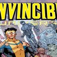 Invincible Universe is the superhero world created by Robert Kirkman.  Originally published under Image Comics, since issue number 74, Invincible has been published by Skybound Entertainment imprint of Image. Invincible […]