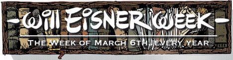 Will Eisner Week officially started on Sunday, and as usual, I'm a day late. But better later than never. So I'm kicking off Will Eisner Week with one of my […]