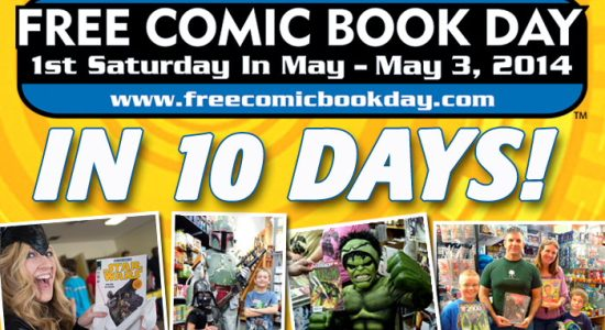 Get free comics at participating comic book shops on Saturday May 3rd, 2014. In 10 days, the most anticipated event in the comic book industry, Free Comic Book Day (FCBD) […]
