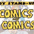 Comics and Comics brings nerd comedy to the Windy City for C2E2. The show will be on the C2E2 LIVE! Stage on the convention floor. Featuring Ron Swallow, Ed Greer […]