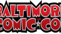 We are now days away from the 2014 Baltimore Comic-Con, taking place Friday, September 5th through Sunday, September 7th at the Baltimore Convention Center! We have information regarding the show […]