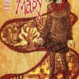 John Pogue To Write The Pilot IDW Entertainment and Universal Cable Productions announced today they are co-developing IDW Publishing's horror comic book, Night Mary, created by Rick Remender and Kieron […]