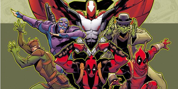 Now An Ongoing Series! Because YOU demanded it – now starring in their very own ongoing series! Starting this July, Wade Wilson and his lovable band of guns-for-hire are continuing […]