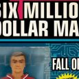 ACCLAIMED WRITER BRINGS STEVE AUSTIN BACK IN SIX MILLION DOLLAR MAN: FALL OF MAN THIS JULY!