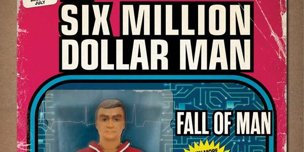 ACCLAIMED WRITER BRINGS STEVE AUSTIN BACK INSIX MILLION DOLLAR MAN: FALL OF MAN THIS JULY! It has been two years since Dynamite celebrated the 40th anniversary of The Six Million […]