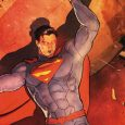 """The Last Son of Krypton Searches for Members of His """"Super-League"""" to Continue his Fight for Truth and Justice"""