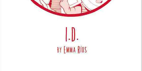 Emma Ríos (MIRROR, ISLAND) will release her dystopian tale I.D. in trade paperback this June. I.D.analyzes the conflict between perception and identity through the struggle of three people who consider […]