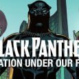 Today, Marvel Comics continues to present this year's breakout Marvel Super Hero – the Black Panther – through a monthly video series that masterfully merges animated comics, commentary from Black […]