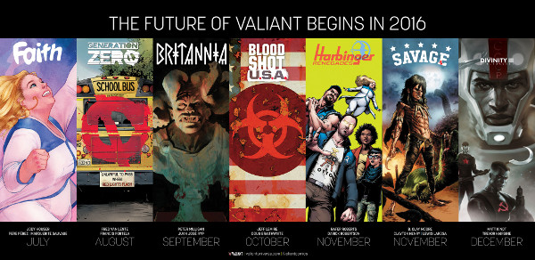 FAITH   GENERATION ZERO   BRITANNIA   BLOODSHOT U.S.A.   SAVAGE  HARBINGER RENEGADES   DIVINITY III: STALINVERSE As revealed today during the#ValiantSummit 2016 event live from New York City's renowned […]