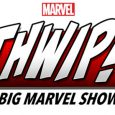 Marvel is proud to present THWIP! The Big Marvel Show, a variety talk show hosted by Lorraine Cink (The Marvel Minute, Marvel's The Watcher) and Ryan Penagos A.K.A. Agent M […]