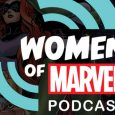 Live Recording of the Women of Marvel Podcast to Take Place Saturday June 11th from 4PM to 6PM at Upper East Side Barnes & Noble in NYC