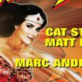 MARC ANDREYKO, CAT STAGGS AND MATT HALEY TO SIGN COPIES OF WONDER WOMAN '77 VOL. 1 ON JUNE 11 AT GOLDEN APPLE COMICS The New Collected Edition is Based on the […]