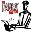 Love pop culture and got something to say? Then The Fanboy Factor wants you!
