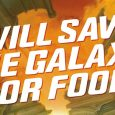 "Dark Horse to Release ""Will Save the Galaxy for Food"" in Early 2017"