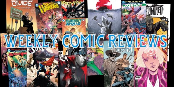 Check out our thoughts on this week's comic books.                      […]