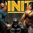 Mysteriously teleported out of Superman's past, adventure through our hero's deepest fears continues as the Trinity find themselves in the middle of a past Gotham that not even the Batman […]
