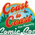 In-Store Convention Kick-Off Renamed COAST TO COAST COMIC CON; to be Filmed LIVE from Emerald City Comicon