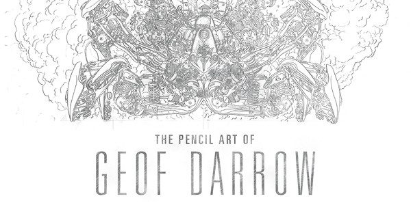 "An Oversized Hardcover to be Published in 2017 Along with a New Edition of ""Hard Boiled"" and ""The Shaolin Cowboy: Who'll Stop the Reign?"" Geof Darrow's slick, precise inks and […]"