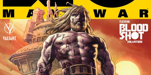 X-O Manowar and Bloodshot Enter the Spotlight for Valiant's Biggest Free Comic Book Day Ever with Matt Kindt, Jeff Lemire, CAFU, Juan Jose Ryp, and Special Surprise Guests Valiant is […]