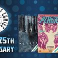 In celebration of Image Comics 25th Anniversary, comiXology, Amazon's premier digital comic shopping & reading platform, is adding 25 complete and ongoing Image Comics series to their subscription service, comiXology […]