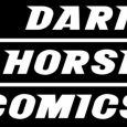 DARK HORSE COMICS AWESOME CON 2019 BOOTH #1837
