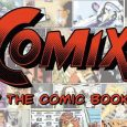 COMIX: Beyond, the Comic Book Pages, a film about comic books and the phenomenon surrounding them, is now available on DVD.