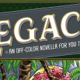 "Announcing ""Legacy: An Off-Color Novella for You to Color"", Illustrated by Mike Norton and Steve Morris"