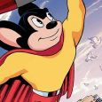 Dynamite Comics releases the third issue of a classic cartoon called Mighty Mouse. And this time this actual cartoon character leaps into the real world and while he was trapped […]
