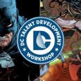DC is ushering in a new class of up-and-coming comic talent with the launch of the 2017 Writers Workshop program, led once again by bestselling writer Scott Snyder.