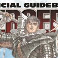 Kentaro Miura's Epic Tale Gains Official Guidebook