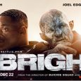 SEE EXCLUSIVE FOOTAGE OF WILL SMITH, JOEL EDGERTON, NOOMI RAPACE AND DIRECTOR DAVID AYER IN THIS ACTION-PACKED FEATURETTE FOR THE NETFLIX FILM BRIGHT LAUNCHING WORLDWIDE THIS FRIDAY, DECEMBER 22ND