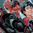 The 4th chapter of The Super Sons of Tomorrow arc kicks off as Robin (Damian ) prepares to do whatever it takes to safeguard his friend Jon not only from […]