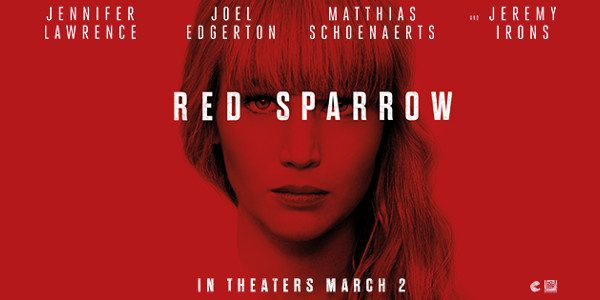 """Take back control. """" order_by=""""sortorder"""" order_direction=""""ASC"""" returns=""""included"""" maximum_entity_count=""""500″] 20th Century Fox has released a new trailerand posterfor the upcoming spy thrillerRED SPARROW.Directed by Francis Lawrence,the film starsJennifer Lawrence, Joel Edgerton, […]"""