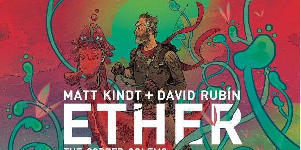 """Ether: The Copper Golems"" Whirls Into Comic Shops on May 16, 2018 "" order_by=""sortorder"" order_direction=""ASC"" returns=""included"" maximum_entity_count=""500″] From New York Times bestselling Mind MGMT creator Matt Kindt and Black Hammer's David Rubín comes Ether: The Copper […]"