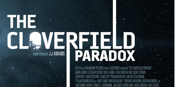 DON'T MISS OUT ON WHAT EVERYONE WILL BE TALKING ABOUT TOMORROW. WATCH THE CLOVERFIELD PARADOX TONIGHT! THE ENTIRE MOVIE WILL BE AVAILABLE ON NETFLIX IMMEDIATELY AFTER THE GAME www.netflix.com/cloverfieldparadox THE […]