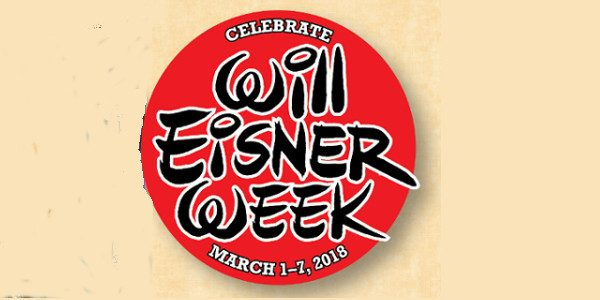 "Celebrate one of the most influential comic book creators this week by reading a book by Will Eisner. "" order_by=""sortorder"" order_direction=""ASC"" returns=""included"" maximum_entity_count=""500″] On March 6th, Will Eisner would have […]"