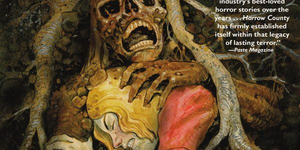 """Harrow County Volume 7, from Dark Horse, """"Dark Times a'Comin!"""" collects issues 25 to 28 of the Harrow County comic series. As a newcomer to Harrow County, I had my […]"""