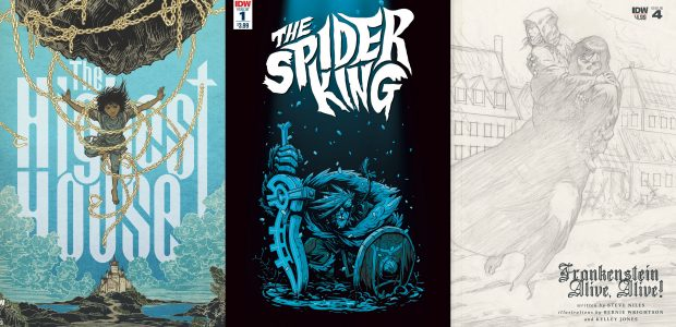New title debuts and a long-awaited conclusion sold out at the Distributor level IDW Publishing is pleased to announce that three recent projects,The Highest House#1,The Spider King#1, andFrankenstein Alive, Alive!#4, […]