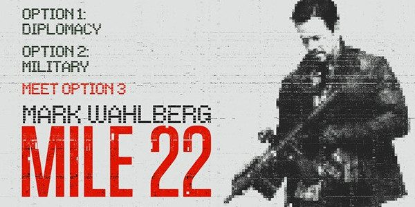 90 minutes, 22 miles, 0 backup Directed by Peter Berg, MILE 22 opens in theaters nationwide on August 17. Facebook – facebook.com/mile22movie Twitter – twitter.com/mile22movie Instagram – instagram.com/mile22movie   Genre: Action Cast: Mark […]