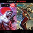 "As first revealed at Comic Book Resources, Valiant is proud to announce ""BEYOND"" – a new wave of groundbreaking series that will carry the critically acclaimed publisher onward toward 2019!"