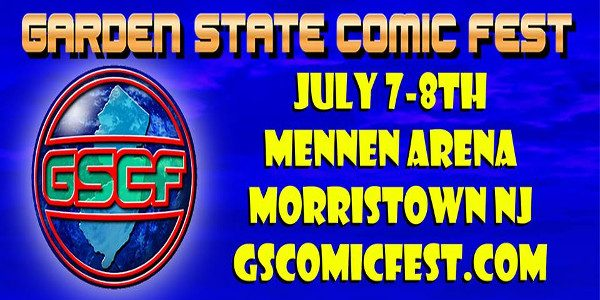 Tickets to NJ's Coolest Comic Con, the Garden State Comic Fest (GSCF): Morristown Edition, are now available online at www.GardenStateComicFest.com.The event will take place on Saturday & Sunday, July 7th& […]