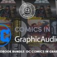 The Humble Audiobook Bundle: DC Comics in GraphicAudio® will run from June 27 – July 11 at 11 a.m. Pacific time.