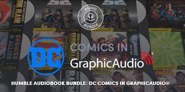 The Humble Audiobook Bundle: DC Comics in GraphicAudio® will run from June 27 – July 11 at 11 a.m. Pacific time. Go to Humble Bundle NOW and PAY what you […]