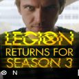 Acclaimed Series from Award-Winning Creator Noah Hawley Will Return to FX in 2019 Two Episodes Remain in Legion Season 2 Airing Tuesdays at 10 PM E/P