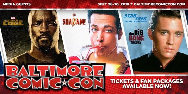 Baltimore Comic-Con returns to the Inner Harbor on September 28-30, 2018, bringing comics and pop culture fun to the Baltimore Convention Center all weekend. Buy your ticketsnow online to avoid […]