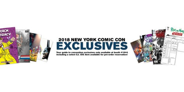 Red-Hot Comics & Collectibles Available to Purchase Only at Booth #1844! New York Comic Con is fast approaching, andIDW is rolling out their hottest exclusives and debuts for the big […]