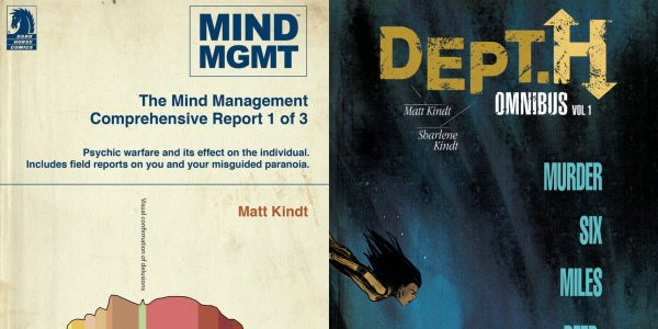 """Mind MGMT Omnibus: The Manager and the Futurist"" and ""Dept. H Omnibus Volume 1: Pressure & After the Flood"" Go on Sale in 2019 Fans of visionary creator Matt Kindt […]"